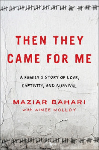 Then_They_Came_for_Me_(Bahari_book)